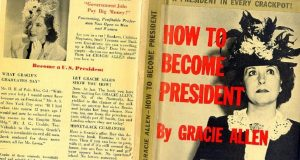 GRACIE_ALLEN_HOW_TO_BECOME_PRESIDENT_book-600x320